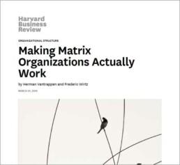 Making Matrix Organizations Actually Work